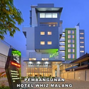 Pembangunan Hotel Whiz Malang